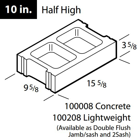 "Concrete 10"" half high block"