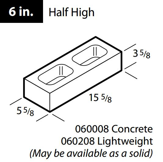 "Concrete 6"" half high block"
